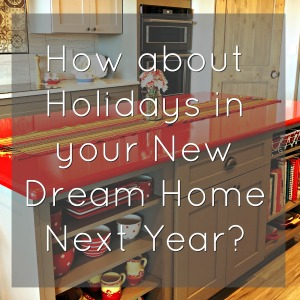 Holidays in Your Dream Home