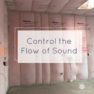 Control the Flow of Sound