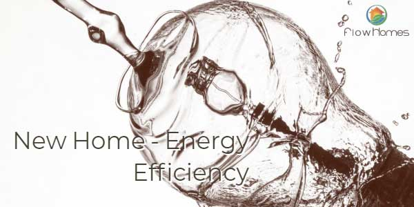 Build a New Home for Excellent Energy Efficiency